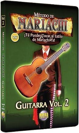 Metodo De Mariachi - Guitarra Acustica 2: by Rogelio Maya