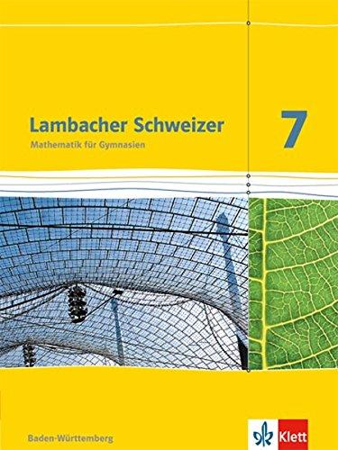Lambacher Schweizer Mathematik 7. Ausgabe Baden-Württemberg: Arbeitsheft plus Lösungsheft Klasse 7 (Lambacher Schweizer. Ausgabe für Baden-Württemberg ab 2014)