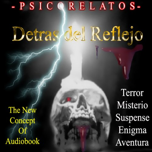 Detras del Reflejo [Behind the Reflection (Texto Completo)] audiobook cover art