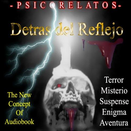 Detras del Reflejo [Behind the Reflection (Texto Completo)] cover art