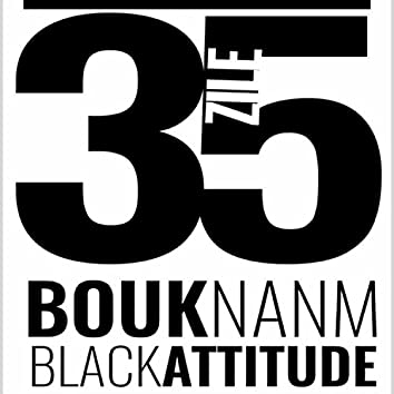 Bouknanm Black Attitude