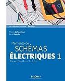 Mémento de schémas électriques 1 - Eclairage - Prises - Commandes dédiées.
