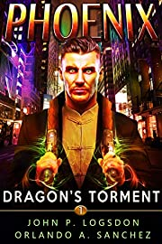Dragon's Torment: A Zeke Phoenix Supernatural Thriller (Badlands Paranormal Police Department Book 1)