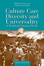 Culture Care Diversity & Universality: A Worldwide Nursing Theory (Cultural Care Diversity (Leininger)) by Madeleine M. Leininger (2005-11-17)