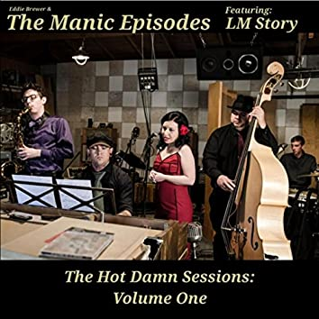 The Hot Damn Sessions, Vol. 1 (feat. LM Story)