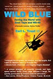 Wild Blue: Saving the World with Duct Tape and WD-40