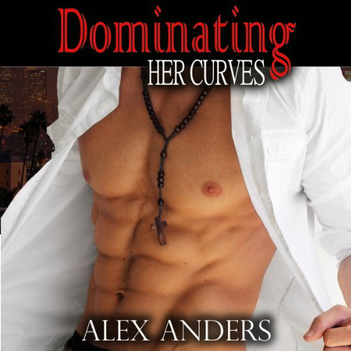 Dominating Her Curves audiobook cover art