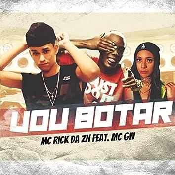 Vou Botar (feat. Mc Morena & MC GW)