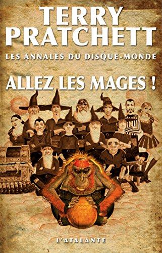 Allez les mages !: Les Annales du Disque-monde, T37