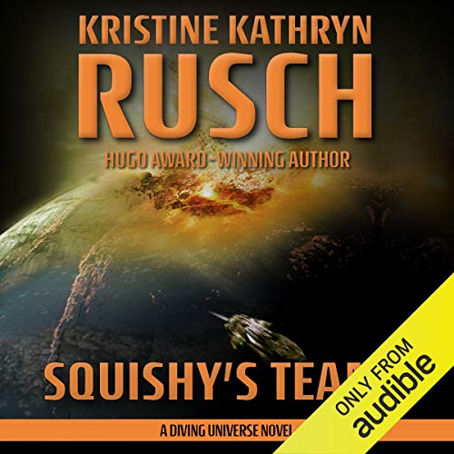 Squishy's Teams Audiobook By Kristine Kathryn Rusch cover art