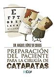Preparación del paciente para la cirugía de cataratas