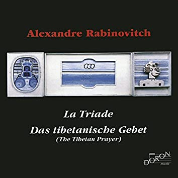 Rabinovitch: La triade & Das tibetanische Gebet