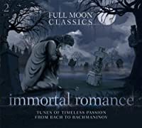 Immortal Romance-Tunes of Timeless Passion from Ba