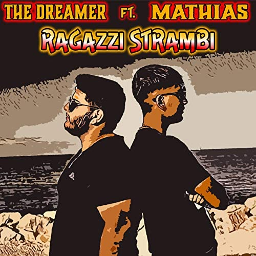 The Dreamer feat. Mathias