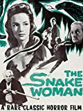 The Snake Woman - A Rare Classic Horror Film