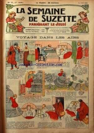 SEMAINE DE SUZETTE (LA) [No 11] du 13/04/1922 - VOYAGE DANS LES AIRS - BECASSINE NOURRICE