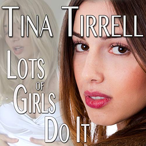 Lots of Girls Do It audiobook cover art