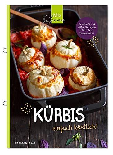 KÜRBIS einfach köstlich!: Rezepte mit dem Thermomix