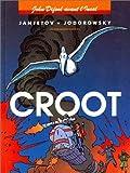 John Difool avant l'Incal, tome 3 - Croot