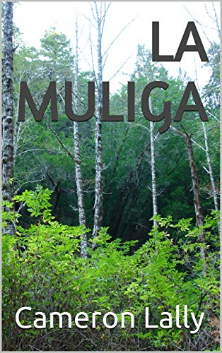 La Muliga (English Edition)