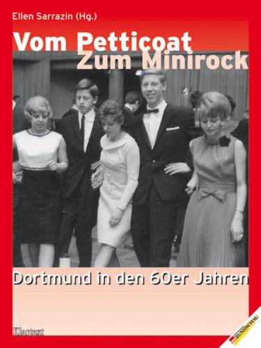 Vom Petticoat zum Minirock: Dortmund in den 60er Jahren