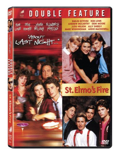 About Last Night & St Elmo s Fire