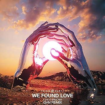 We Found Love (GVN Remix)