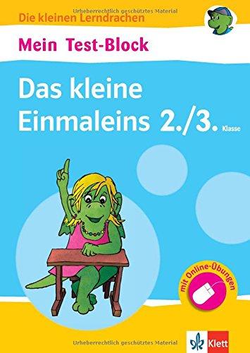 Klett Mein Test-Block: Das kleine Einmaleins: Mathematik in der Grundschule 2./3. Klasse (Die kleinen Lerndrachen)