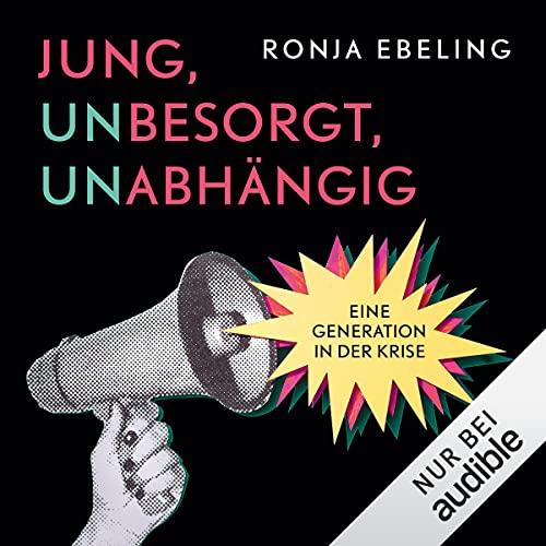 Jung, besorgt, abhängig. Eine Generation in der Krise Titelbild