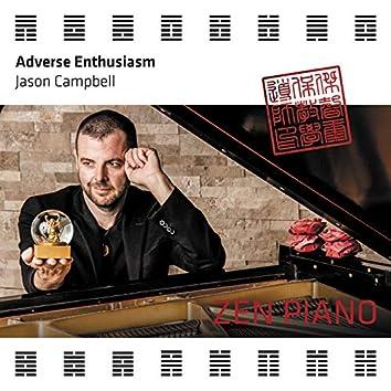 Zen Piano - Adverse Enthusiasm