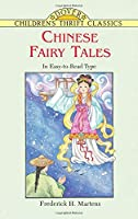 Chinese Fairy Tales (Dover Children's Thrift Classics)