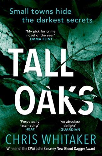 Tall Oaks: Winner of the CWA John Creasey New Blood Dagger Award (English Edition)
