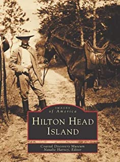 Hilton Head Island (Images of America: South Carolina)