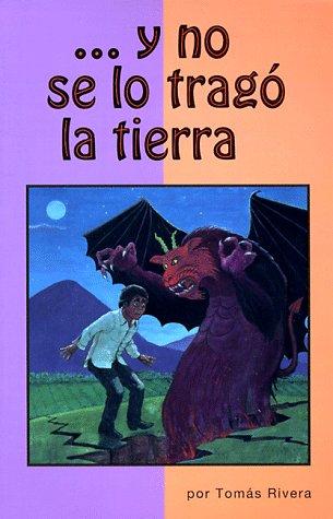Y No Se Lo Trago LA Tierra (Spanish Edition)