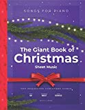 The Giant Book of Christmas Sheet Music: Top-Requested Christmas Songs For Piano 60 Best Songs