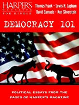 Democracy 101: Political Essays from the Pages of Harper's Magazine