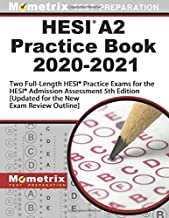 HESI A2 Practice Book 2020-2021 - Two Full-Length HESI Practice Exams for the HESI Admission Assessment 5th Edition: [Updated for the New Exam Review Outline]