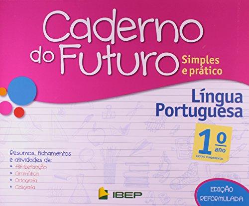 Caderno do Futuro. Língua Portuguesa. 1º Ano