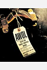 AWOL: Tales for Travel-Inspired Minds Kindle Edition