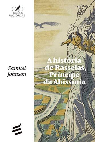 A História de Rasselas, Príncipe da Abissínia