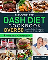 The Complete DASH Diet Cookbook over 50