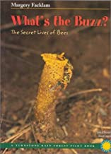 What's the Buzz?: The Secret Lives of Bees (Rain Forest Pilot)