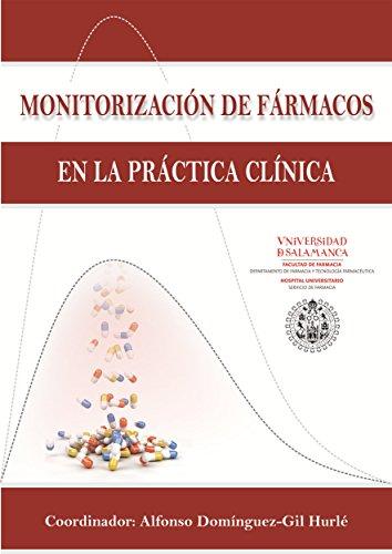 Monitorización de Fármacos en la Práctica Clínica