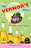 The Vernor's Story: From Gnomes to Now...
