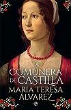 La Comunera de Castilla (Novela histórica)