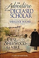 The Adventure of the Deceased Scholar