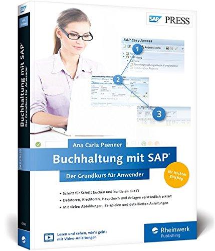 Buchhaltung mit SAP: Der Grundkurs für Anwender: Ihr Schnelleinstieg in SAP FI -- inklusive Video-Tutorials (SAP PRESS)