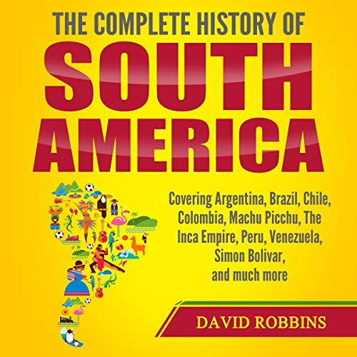 The Complete History of South America cover art