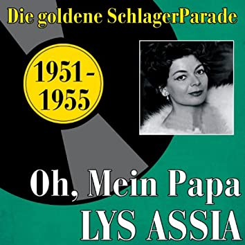 Oh, mein Papa (1951 -1955)