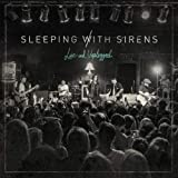 Songtexte von Sleeping With Sirens - Live and Unplugged